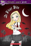 At First Bite (Poison Apple Books