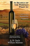 In Search of the Perfect Pinot G! Australia's Mornington Peninsula