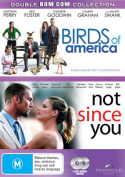 Double Rom Com Collection Birds Of America/Not Since You