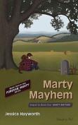 Marty Mayhem