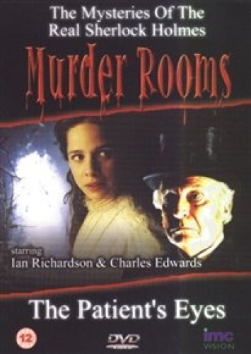 Murder Rooms The Patient S Eyes