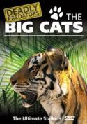 Deadly Predators: The Big Cats [Region 2]