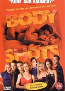 Body Shots [Region 2]