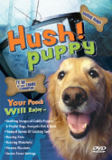 Hush! Puppy [Region 2]