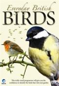 Everyday British Birds [Region 2]