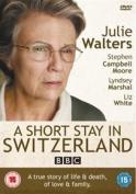 Short Stay in Switzerland [Region 2]