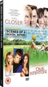 Scenes of a Sexual Nature/Cruel Intentions/Closer [Region 2]