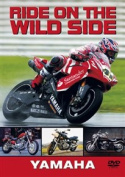 Ride On the Wild Side: Yamaha [Region 2]