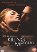 Killing Me Softly [Region 2]