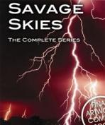 Savage Skies [Region 2]