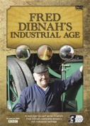 Fred Dibnah's Industrial Age Collection [Region 2]
