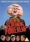 Trail of the Screaming Forehead [Region 2]