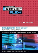 iWorship Flexx: O the Blood