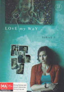 Love My Way: Series 3
