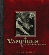 Vampires: The Twilight World