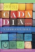 Cada Dia Con Napoleon Hill [Spanish]