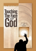 Touching the Face of God
