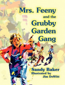 Mrs. Feeny and the Grubby Garden Gang