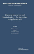 Diamond Electronics and Bioelectronics - Fundamentals to Applications III