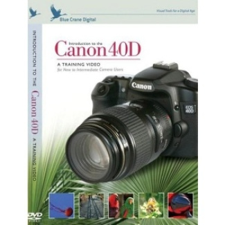 Blue Crane Digital  Introduction DVD To The Canon 40D