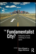The Fundamentalist City?