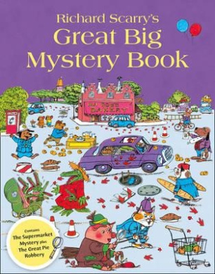 Richard Scarry's Great Big Mystery Book., Richard Scarry