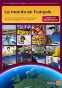 Le Monde en Francais Teacher's Book [FRE]