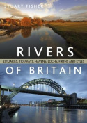 The Rivers of Britain