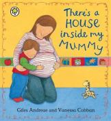There's a House Inside My Mummy [Board book]