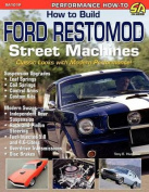 How to Build Ford Restomod Street Machines