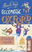 Ben Le Vay's Eccentric Oxford (Bradt Travel Guides