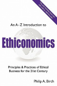 An A-Z Introduction to Ethiconomics