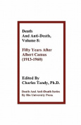 Death and Anti-Death, Volume 8