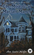 The Mystery at Marlatt Manor