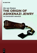 The Origin of Ashkenazi Jewry