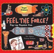 Feel the Force (Super Science)