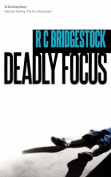 Deadly Focus (D.I. Dylan)