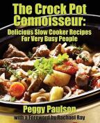 The Crock Pot Connoisseur