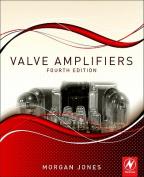 Valve Amplifiers, 4e