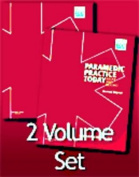 Paramedic Practice Today - 2 Volume Set (Revised Reprint)
