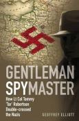 Gentleman Spymaster