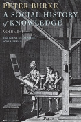 A Social History of Knowledge II