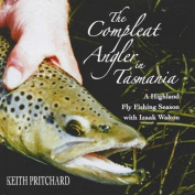 Compleat Angler in Tasmania