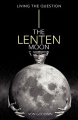 The Lenten Moon