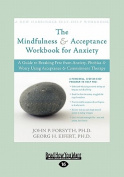 Mindfulness & Acceptance for Anxiety  [Large Print]