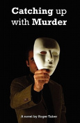 Catching Up with Murder