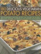 180 Delicious Vegetarian Potato Recipes