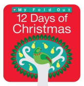12 Days of Christmas (My Fold Out Floor Books) [Board book]