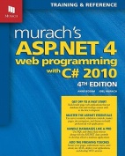 Murach's ASP.NET 4 Web Programming with C#