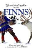 The Xenophobe's Guide to the Finns